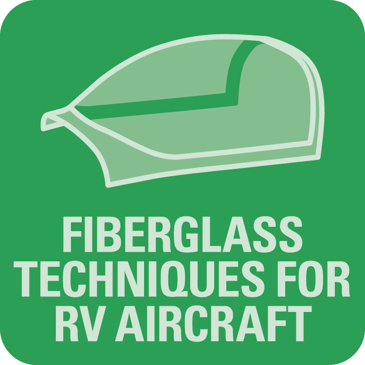 Fiberglass Techniques for RV Aircraft